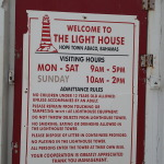 The rules at the light house at  Hope Town
